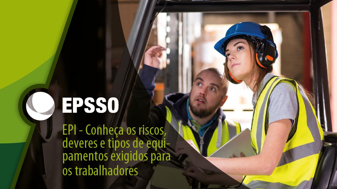 15 fev EPI – Conheça os riscos e deveres dos equipamentos de proteção  exigidos para os trabalhadores 4207436888